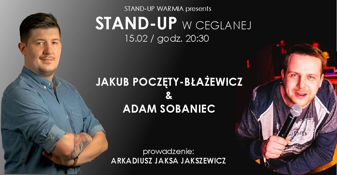 Stand-up w Ceglanej / Jakub Poczęty-Błażewicz & Adam Sobaniec