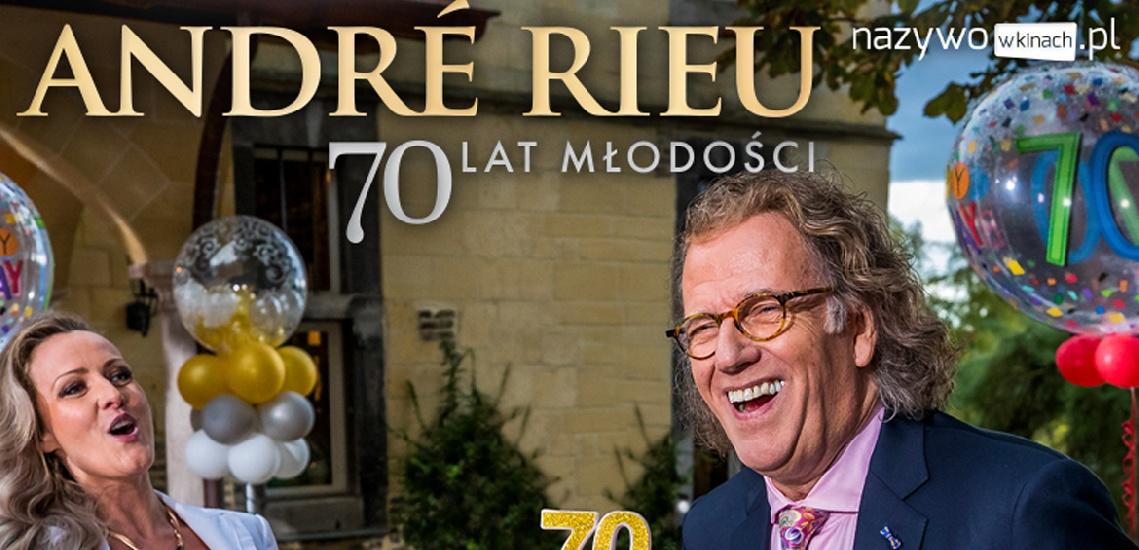 RETRANSMISJA KONCERTU André Rieu, czyli 70 lat młodości
