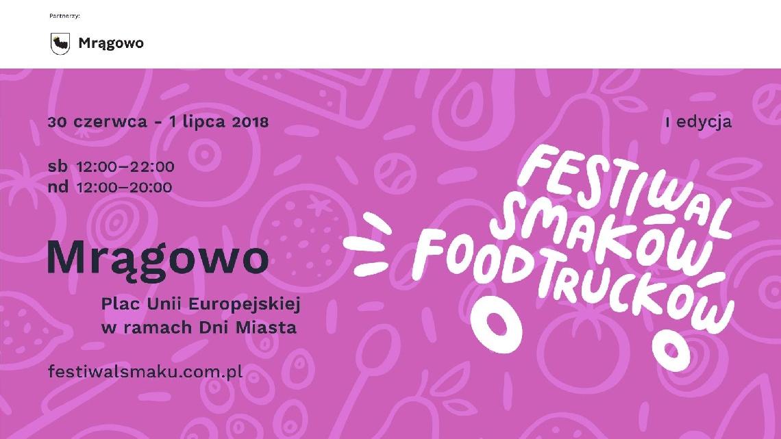 I Festiwal Smaków Food Trucków w Mrągowie