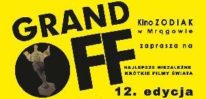12 edycjia Festiwalu Filmów Krótkometrażowych Grand OFF