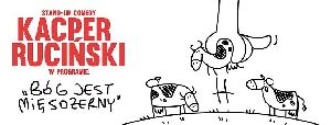 Stand up - Kacper Ruciński