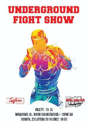 Underground Fight Show