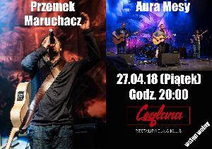 Koncert: Przemek Maruchacz i Aura Mesy