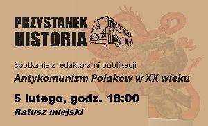 Historycy o antykomunizmie Polaków. Zapraszamy na spotkanie z przedstawicielami IPN