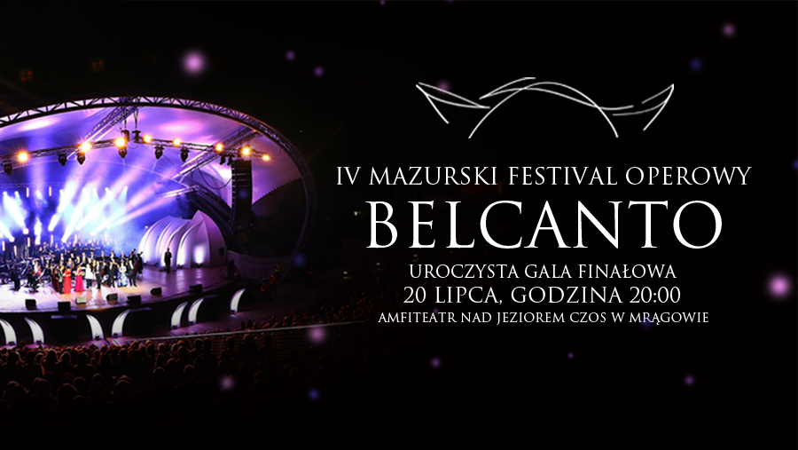 Opera nad Czosem, czyli 4. Mazurski Festiwal Operowy BELCANTO