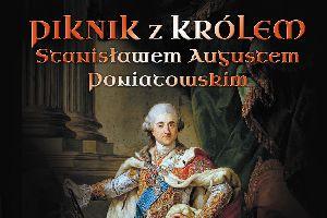 Piknik z królem Stanisławem Augustem Poniatowskim