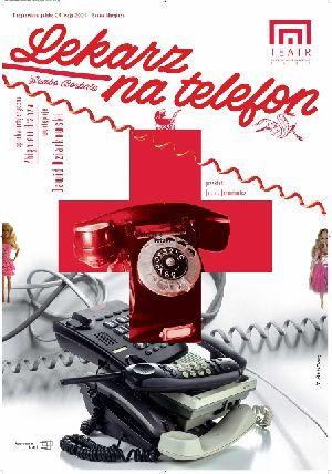 Lekarz na telefon - PLENEROWY SPEKTAKL TEATRU JARACZA