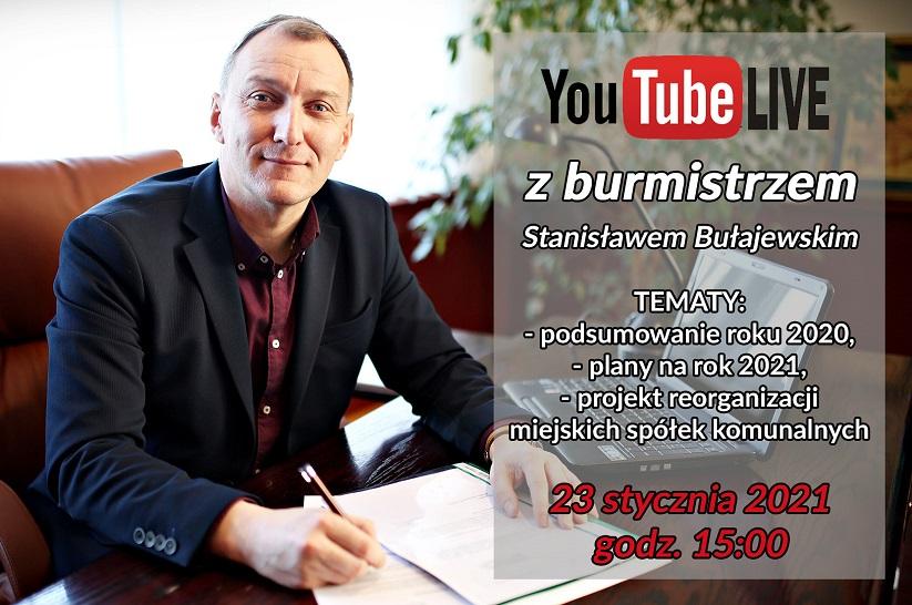 Zapraszamy na LIVE z burmistrzem Stanisławem Bułajewskim (23 stycznia 2021)